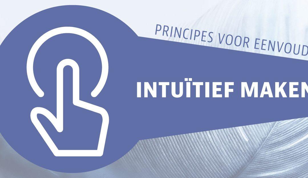 Principes voor eenvoud | Intuïtief maken